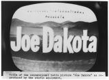 "Title strip of movie ""Joe Dakota"" displayed on television screen"
